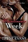 Maintenance Week (Valley of Surrender, #1)