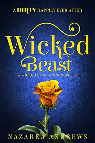 Wicked Beast (Wicked Ever After #2)