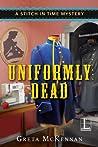 Uniformly Dead by Greta McKennan