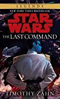The Last Command (Star Wars: The Thrawn Trilogy #3)