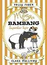 Superstar Tapir (Mango & Bambang #4)