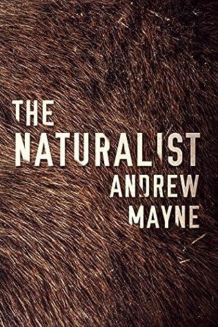 The Naturalist (The Naturalist, #1)