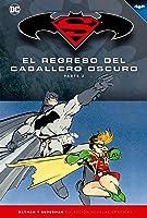 El regreso del Caballero Oscuro, Parte 2 (Colección Novelas Gráficas Batman y Superman, #6)
