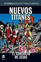 Nuevos Titanes: El contrato de Judas (Colección Novelas Gráficas DC Comics, núm. 26)