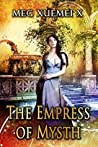 The Empress of Mysth: Books 1-8