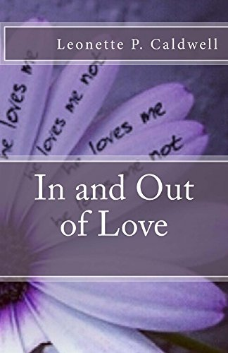 In and Out of Love  by  Leonette Caldwell