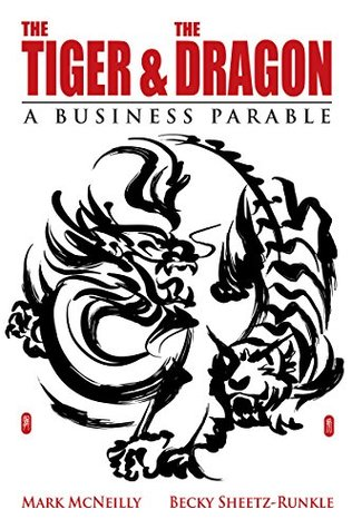 The Tiger & The Dragon: A Business Parable