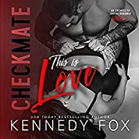 This is Love (The Checkmate Duet #2)