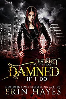 Damned if I Do (The Harker Trilogy #1)