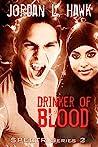 Drinker of Blood by Jordan L. Hawk