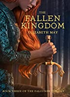 The Fallen Kingdom (The Falconer, #3)