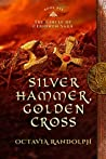 Silver Hammer, Golden Cross (Circle of Ceridwen Saga #6)