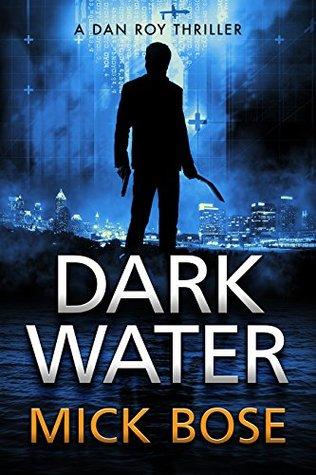 Dark Water (Dan Roy, #2)