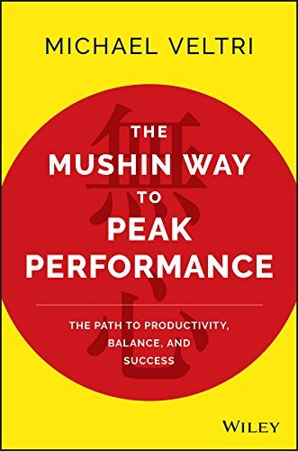 Mushin-Way-to-Peak-Performance-the-Path-to-Productivity-Balance-and-Success