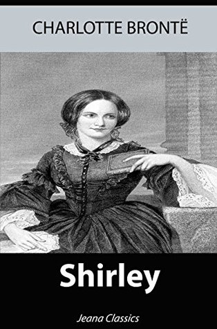 Shirley (Illustrated) + Free Audiobook - Jeana Classics