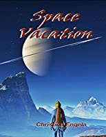 Space Vacation
