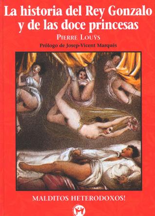 La historia del rey Gonzalo y de las doce princesas
