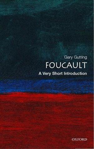 Foucault: A Very Short Introduction