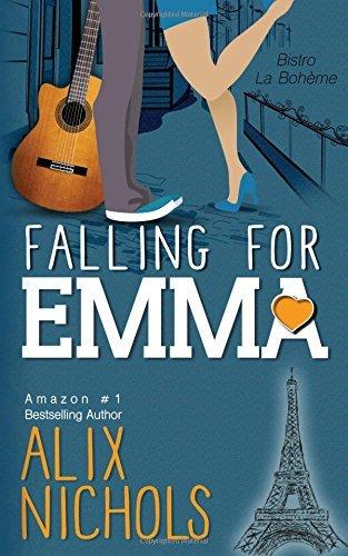 Falling for Emma (La Bohème, #3)  by  Alix Nichols