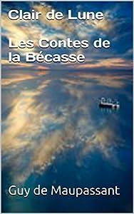 Clair de Lune - Les Contes de la Bécasse