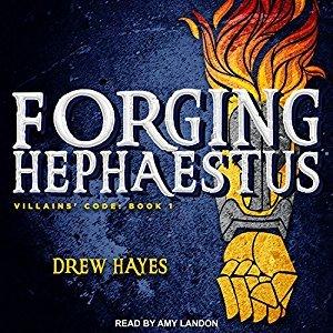 Forging Hephaestus (Villains' Code, #1)