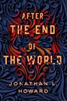 After the End of the World (Carter & Lovecraft, #2)