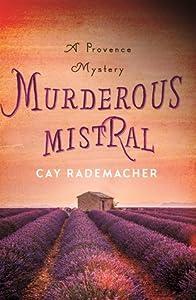 Murderous Mistral (Roger Blanc #1)