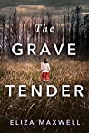 Book cover for The Grave Tender