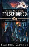 Rise of the Falsemarked (Spies of Dragon and Chalk #2)