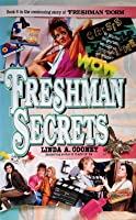 Freshman Secrets (Freshman Dorm, #8)