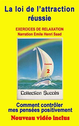 Exercice de relaxation No 2 Comment contrôler mes pensées positivement  by  Emile Henri Saad