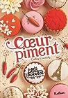 Coeur piment (Les filles au chocolat, #6 1/2)