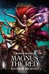 Magnus the Red: Master of Prospero (The Horus Heresy: Primarchs #3)