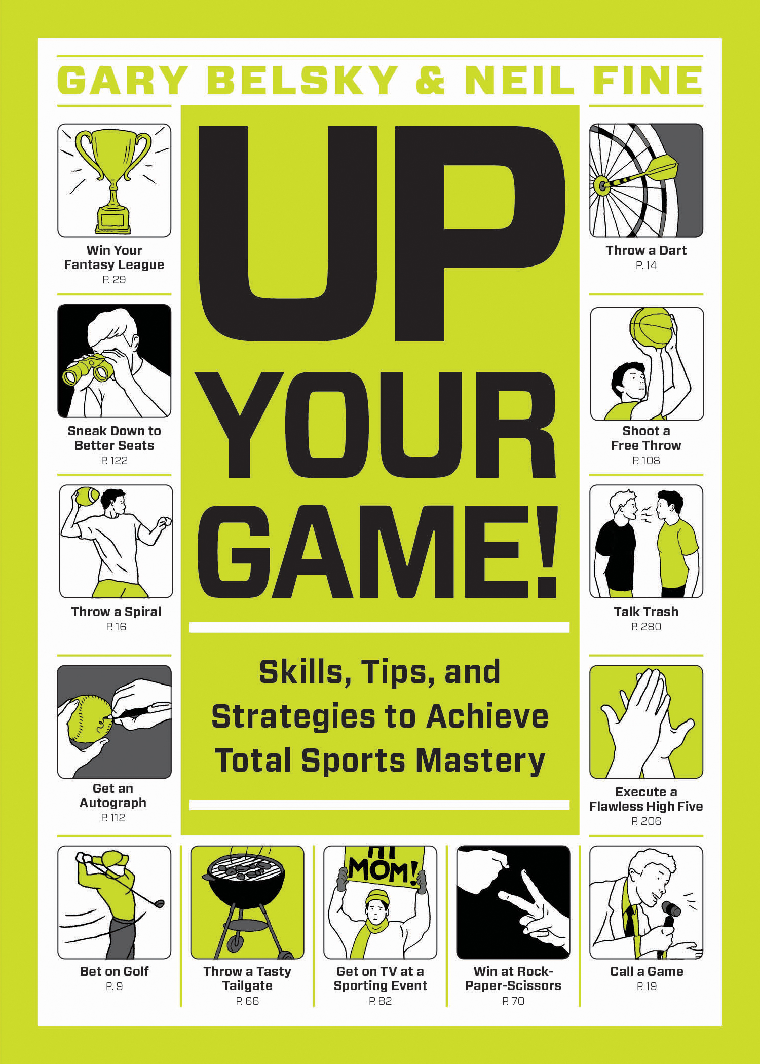 Up Your Game! Skills, Tips, and Strategies to Achieve Total Sports Mastery