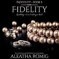 Fidelity (Infidelity, #5)