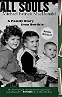 All Souls: A Family Story from Southie (Ballantine Reader's Circle)