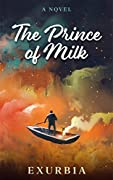 The Prince of Milk
