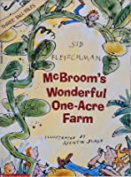 McBroom's Wonderful One Acre Farm (Three Tall Tales)