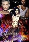 Adding Fuel To The Flames (Eternal Flames Maddox, #1)