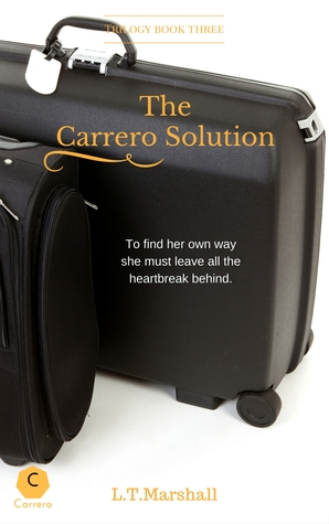 The Carrero Solution - Starting Over; Jake & Emma by L.T. Marshall