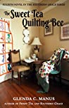 The Sweet Tea Quilting Bee (The Southern Grace Series, #5)