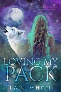 Loving My Pack (My Pack, #3)