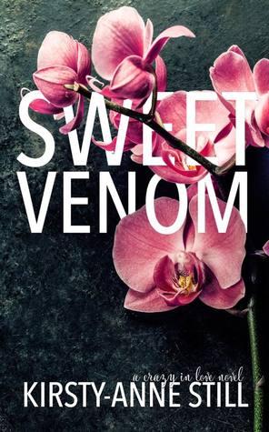 Sweet Venom (A crazy in love novel)