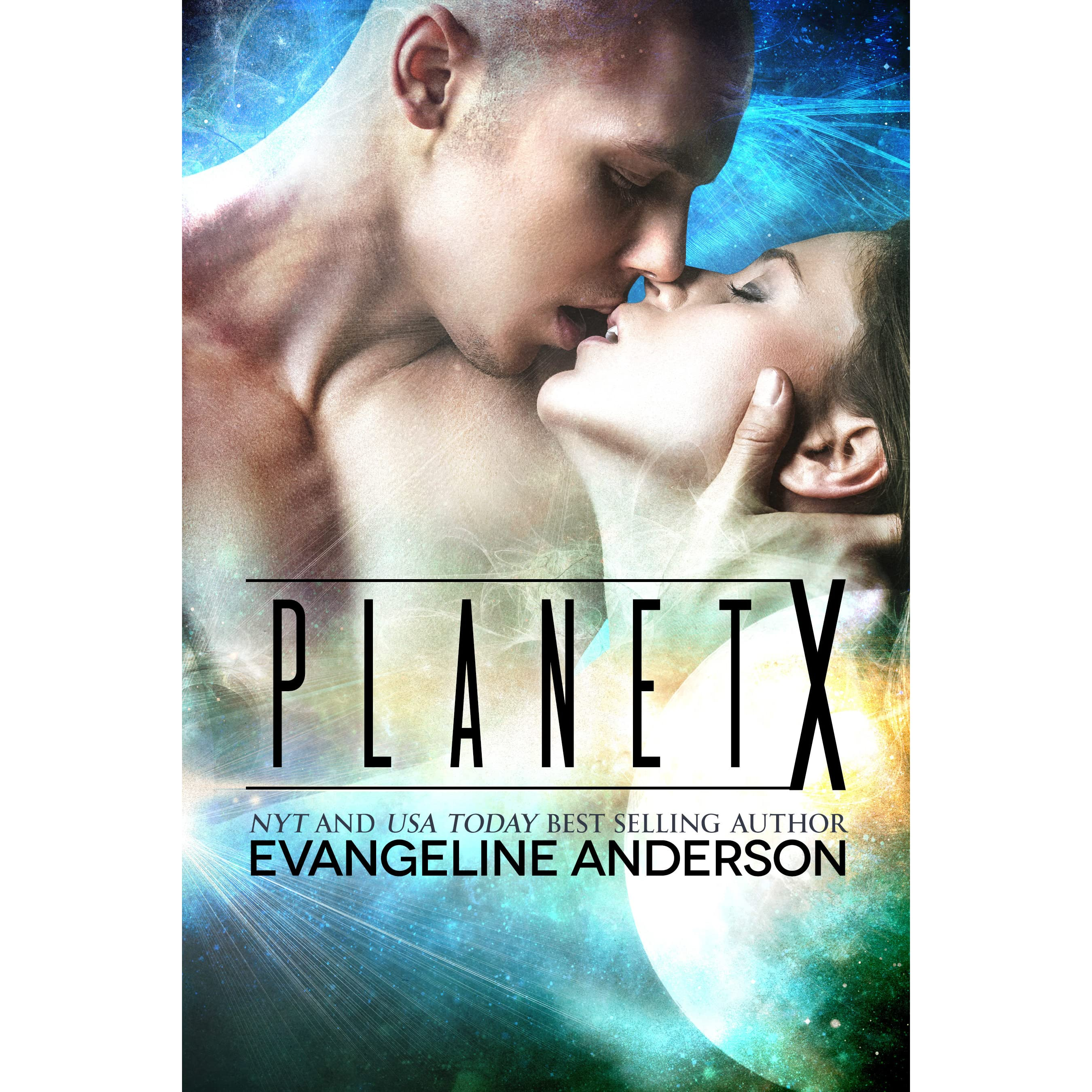 Planet X by Evangeline Anderson