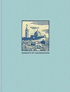 Histoire de l'Algérie contemporaine. 1, La conquête et les débuts de la colonisation (1827-1871)