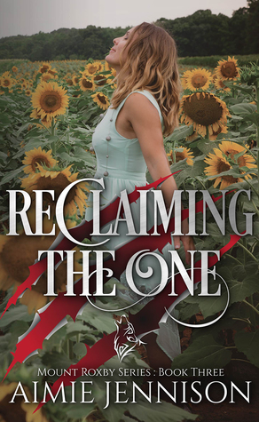 Reclaiming the One, (Mount Roxby #3)