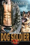 Montana Dog Soldier (Brotherhood Protectors, #6)