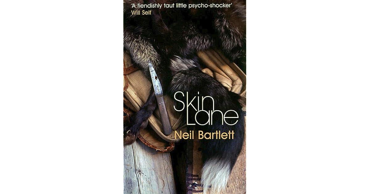 Read Skin Lane By Neil Bartlett