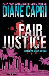 Fair Justice: A Judge Willa Carson Mystery
