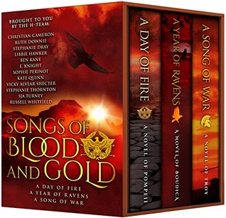 Songs of Blood and Gold by Stephanie Dray
